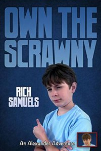"Own The Scrawny, the sequel to the award-winning YA novel ""My Life at the Bottom of the Food Chain."""